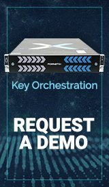 Request a Custom Key Orchestration Demo